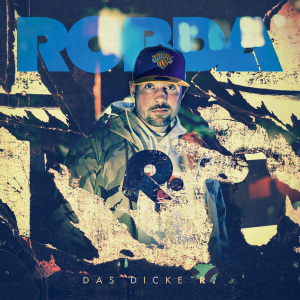 Robda-DasDickeR-Album-Cover